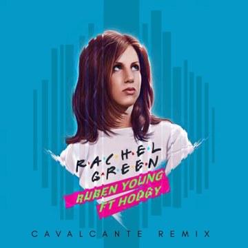 Ruben Young - Rachel Green ft. Hodgy (Cavalcante Remix) Artwork
