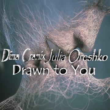 Dima Cramix feat. Юля Орешко - Тянет к тебе Artwork