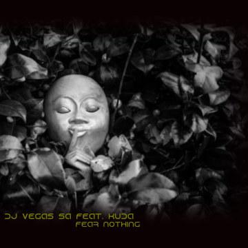 Dj Vegas SA feat. Kuda - Fear Nothing (Prayer From a Child) Artwork