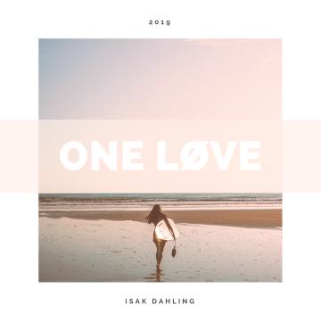 Isak Dahling - One Love Artwork