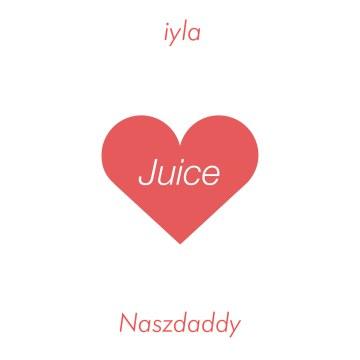 iyla - Juice (Naszdaddy Remix) Artwork