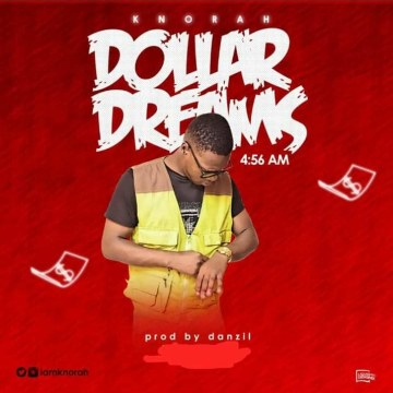 Knorah - Dollar Dreams Artwork