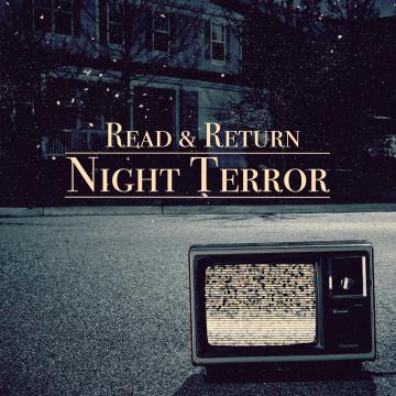 Read & Return - Night Terror Artwork