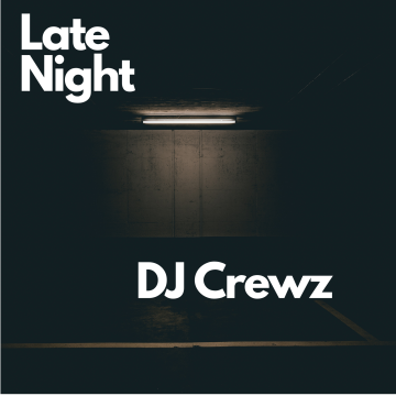 DJ Crewz - Late Night Artwork