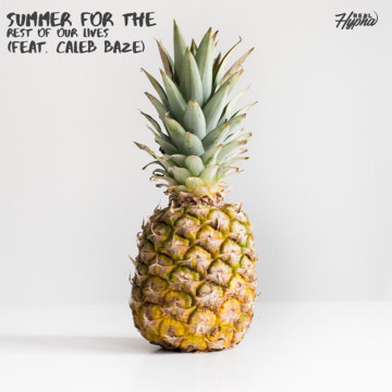 Real Hypha - Summer For The Rest Of Our Lives (feat. Caleb Baze) [2019] Artwork