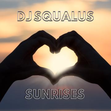 DJ Squalus - Sunrises Artwork