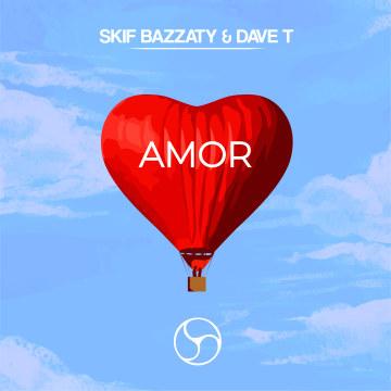 Dave T - Skif Bazzaty & Dave T - AMOR Artwork