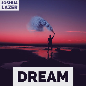 JOSHUA LAZER - DREAM Artwork