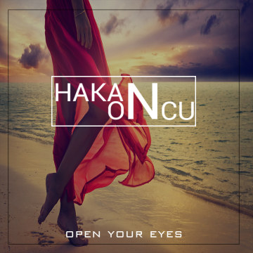 HAKAN ÖNCÜ - Hakan Öncü - Open Your Eyes Artwork