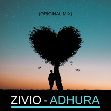 ZIVIO Music - ZIVIO - ADHURA (ORIGINAL MIX) Artwork