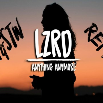 LZRD - Anything Anymore (YUP Remix) Artwork