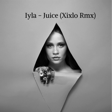 iyla - Juice (Xixlo Remix) Artwork