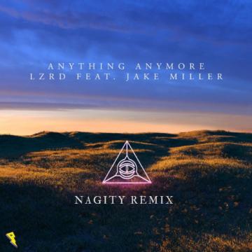 LZRD - Anything Anymore (Nagity Remix) Artwork