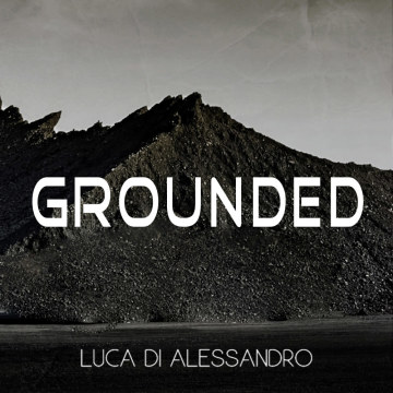 Luca Di Alessandro - Grounded Artwork