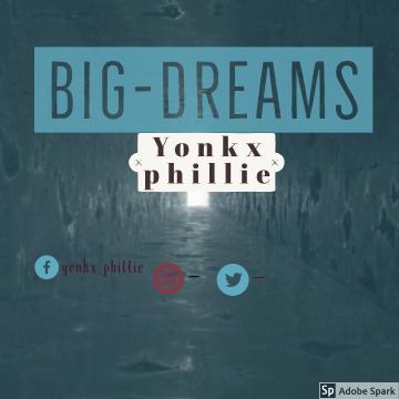 Yonkx Phillie - Big dreams Artwork