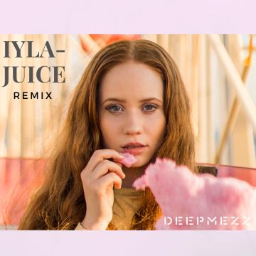 iyla - Juice (DeepMezz Remix) Artwork