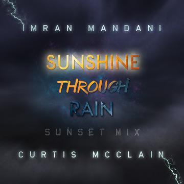 Imran Mandani (feat. Curtis McClain) - Sunshine Through Rain (Sunset Mix) Artwork