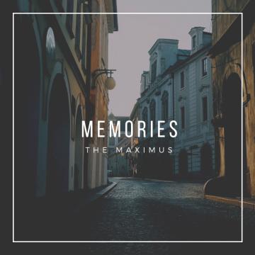 The Maximus - Memories Artwork