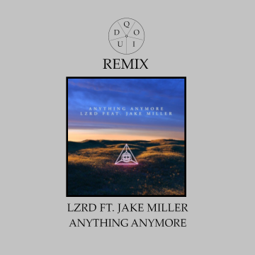 LZRD - Anything Anymore (Quido Remix) Artwork