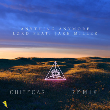 LZRD - Anything Anymore (Chiefcar Remix) Artwork