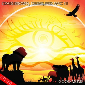Mahasela - Craig Brown, Dj Exe, Nex Mac 11 - Good Music Artwork