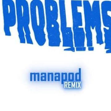 Weathers - Problems (manapod Remix) Artwork