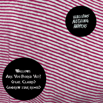 Wallows - Are You Bored Yet? (feat. Clairo) (Andrew Star Remix) Artwork