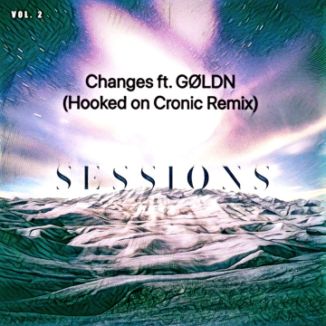 KRANE & Max Styler - Changes ft. GØLDN (Hooked on Cronic Remix) Artwork