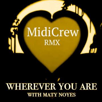adam&steve - Wherever You Are feat. (Maty Noyes) (MidiCrew Remix) Artwork