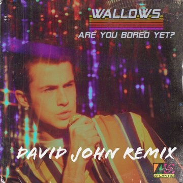 Wallows - Are You Bored Yet? (feat. Clairo) (David John Remix) Artwork
