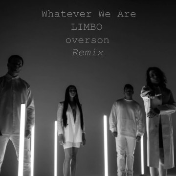 Whatever We Are - LIMBO (overson Remix) Artwork