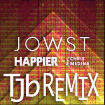 JOWST - Happier feat. Chris Medina (TJB Remix) Artwork