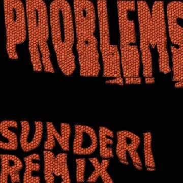Weathers - Problems (Sunderi Remix) Artwork