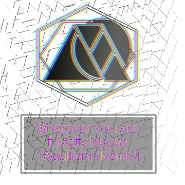 adam&steve - Wherever You Are feat. (Maty Noyes) (Aquilion Remix) Artwork