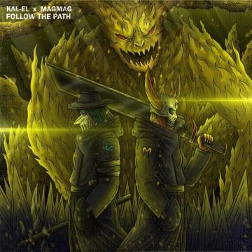 KΛL- EL & MAGMAG - Follow The Path Artwork