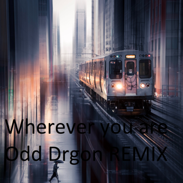 adam&steve - Wherever You Are feat. (Maty Noyes) (Odd Dragon Remix) Artwork