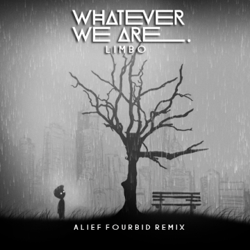 Whatever We Are - LIMBO (mndstmy Remix) Artwork