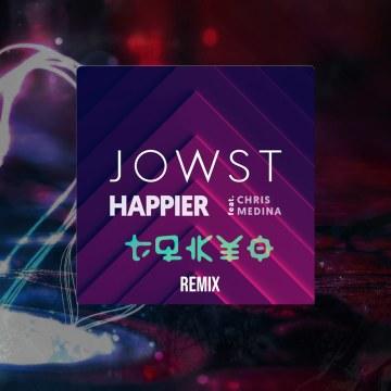 JOWST - Happier feat. Chris Medina (TQKYO Remix) Artwork
