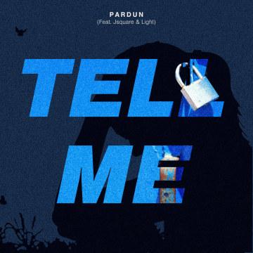 PARDUN, Jsquare & Light - Tell Me Artwork