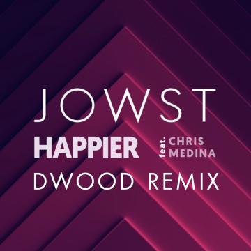 JOWST - Happier feat. Chris Medina (DWood Remix) Artwork