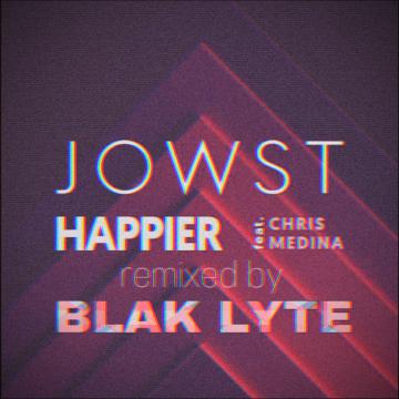 JOWST - Happier feat. Chris Medina (BLAK LYTE Remix) Artwork