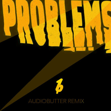 Weathers - Problems (Audiobutter Remix) Artwork