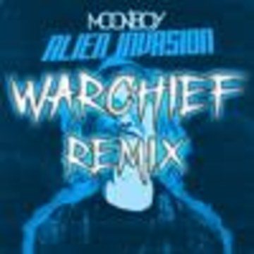 warchief - Moonboy - Alien Invazion (Warchief Remix) Artwork