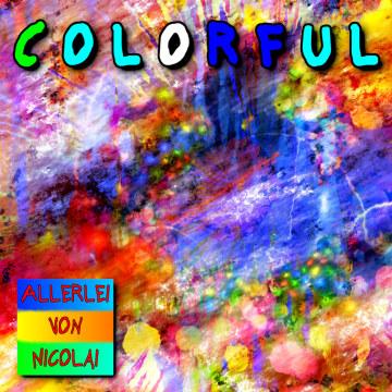 Allerlei von Nicolai - Colorful Artwork