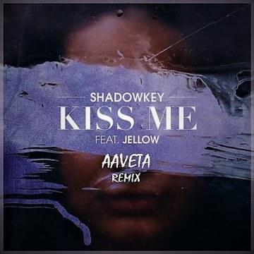 SHADOWKEY - Kiss Me (feat. Jellow) (AAVETA Remix) Artwork