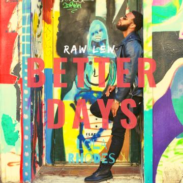Raw Lew, Lola Rhodes - Better Days Artwork