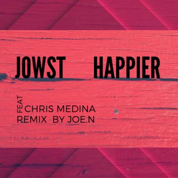 JOWST - Happier feat. Chris Medina (Joe.n Music Remix) Artwork