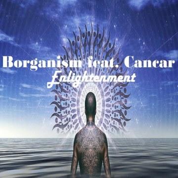 Borganism - Borganism feat. Cancar - Enlightenment (Original Mix) Artwork
