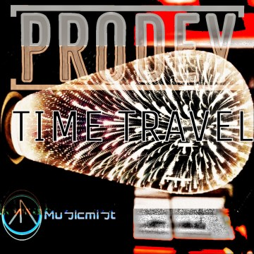 Prodey & Musicmist - Time Travel Artwork