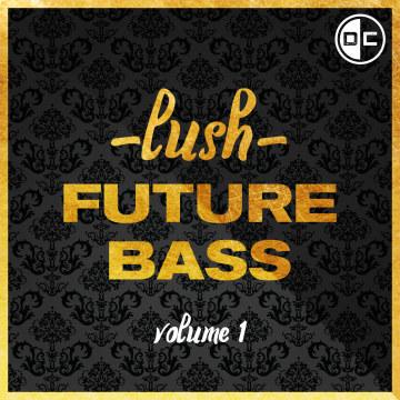 Dance Cannon - Lush Future Bass Vol. 1 Artwork